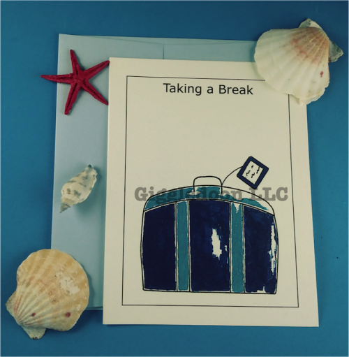 Taking a Break Card